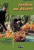 Jardins au désert, Évolution des pratiques et savoirs oasiens - Jérid tunisien