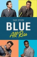 Blue: All Rise Our Story