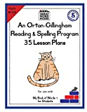 35 Lesson Plans - An Orton-Gillingham Reading & Spelling Program (English Edition)