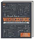 Das große Buch der Werkzeuge: Üb...