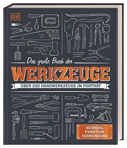 Dorling Kindersley Verlag Das große Buch der Werkzeuge Bild