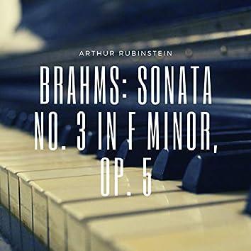 Brahms: Sonata No. 3 in F Minor, Op. 5