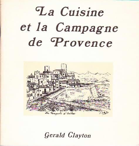 La Cuisine et la campagne de Provence