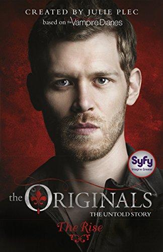 The Rise: Book 1 (The Originals) (English Edition)
