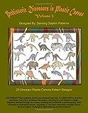 Prehistoric Dinosaurs in Plastic Canvas | Volume 3: An Assortment of 25 Dinosaur Plastic Canvas Pattern Designs