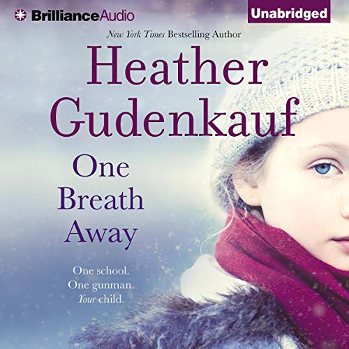 One Breath Away Audiobook By Heather Gudenkauf cover art