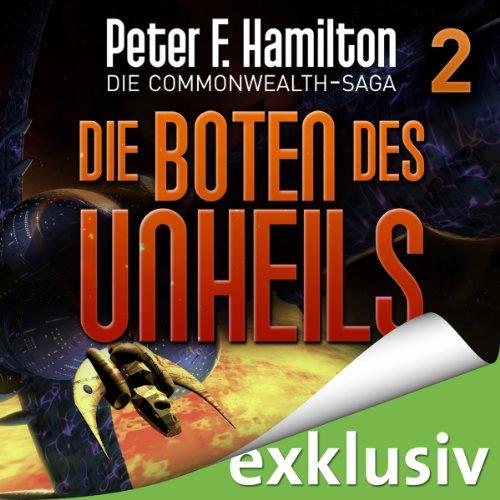 Die Boten des Unheils (Die Commonwealth-Saga 2) audiobook cover art