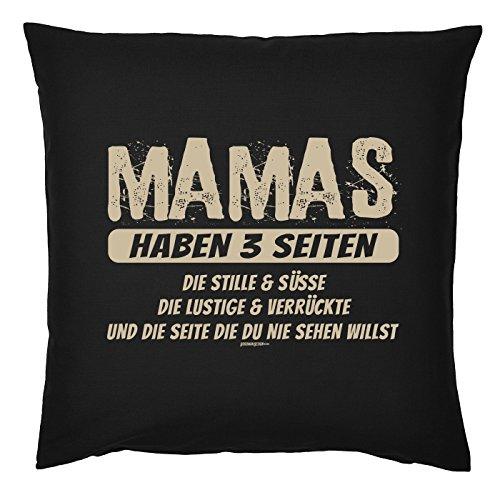 Art & Detail Shirt Coussin avec garnissage : Mamas haben 3 faces Die Silent et bonbons Die amusant et fou et la page Die du nie sehen willst