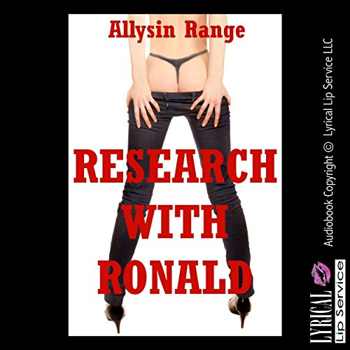 Research with Ronald: A First Anal Sex Erotica Story audiobook cover art