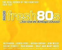 Radio Fresh 80's by Radio Fresh 80s (2011-04-01)