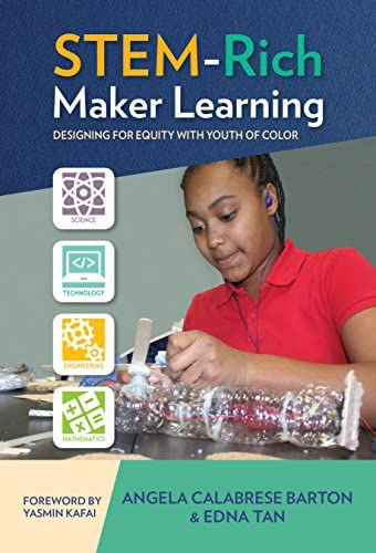 STEM Rich Maker Learning Designing for Equity with Youth of Color product image