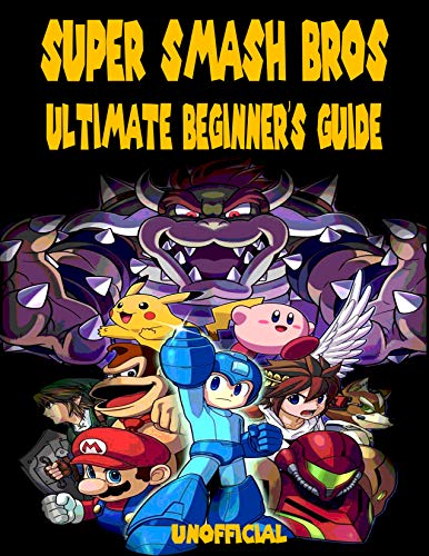 Super Smash Bros Ultimate Guide: unofficial (English Edition)