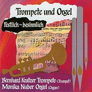 Trompete & Orgel (Festlich - Besinnlich)