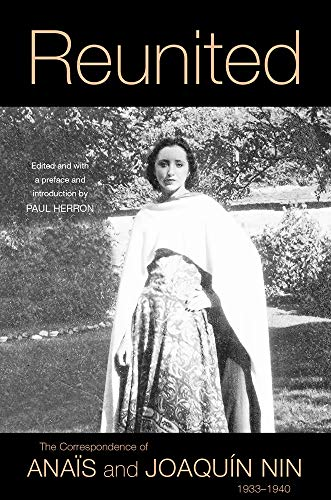 Reunited: The Correspondence of Anaïs and Joaquín Nin, 1933–1940