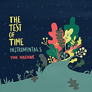 The Test of Time Instrumentals