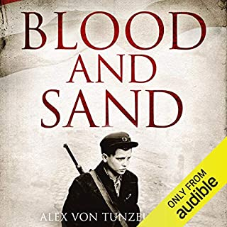 Blood and Sand                   By:                                                                                                                                 Alex Von Tunzelmann                               Narrated by:                                                                                                                                 Lisa Coleman                      Length: 15 hrs and 11 mins     7 ratings     Overall 4.7