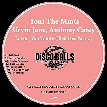 Loving You Tonite ( Remixes, Pt. 2 )