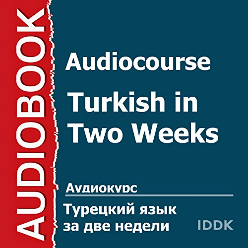 Audiocourse. Turkish in Two Weeks [Russian Edition] audiobook cover art