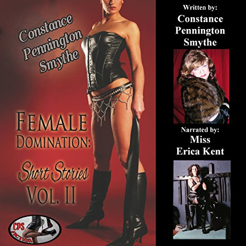 Female Domination Short Stories Audiobook By Constance Pennington Smythe cover art