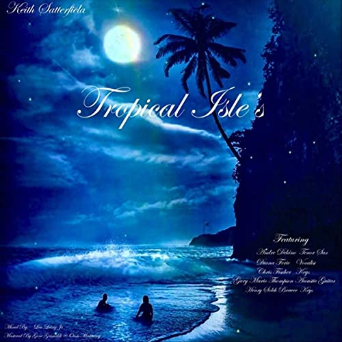Tropical Isle (feat. Andre Delano, …