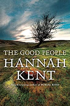 The Good People by [Hannah Kent]
