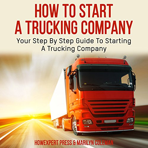 How to Start a Trucking Company audiobook cover art