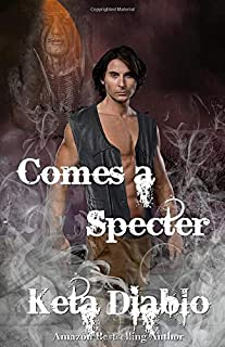 Comes A Specter: Book 2