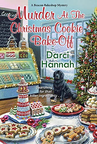 Murder at the Christmas Cookie Bake-Off (A Beacon Bakeshop Mystery Book 2) by [Darci Hannah]