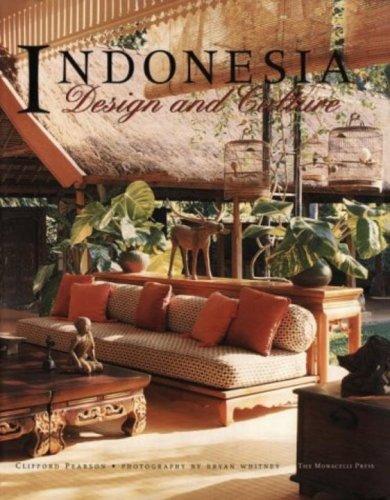 Indonesia : Design and Culture
