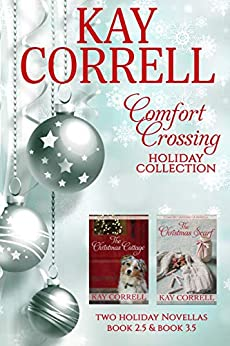 Comfort Crossing Holiday Collection by [Kay Correll]