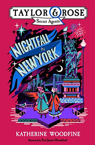 Nightfall in New York: New for 2021 -– the final book in this brilliant children's mystery and detective series!