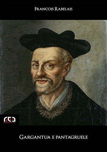 Gargantua e Pantagruele (Classici Vol. 52) (Italian Edition)