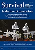 Survival: Global Politics and Strategy June-July 2020: In the Time of Coronavirus
