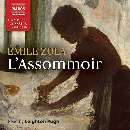 L'Assommoir [The Drinking Den] audiobook cover art