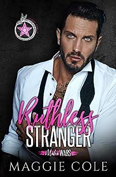 Ruthless Stranger: A Mafia Strangers to Lovers Romance (Mafia Wars Book 1) by [Maggie Cole]