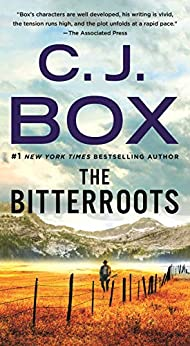 The Bitterroots: A Novel (Highway (feat. Cody Hoyt / Cassie Dewell) Book 5) by [C.J. Box]