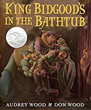 King Bidgood's in the Bathtub (Caldecott Honor Book)