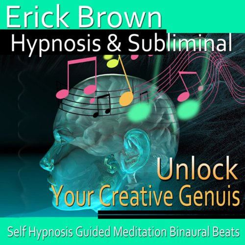 Unlock Your Creative Genius Hypnosis audiobook cover art