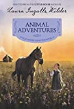 Animal Adventures: Reillustrated Edition (Little House Chapter Book, 3)