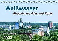 Weisswasser - Phoenix aus Glas und Kohle (Tischkalender 2022 DIN A5 quer): Sichtbare Tradition einer Industriestadt (Monatskalender, 14 Seiten )