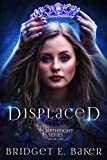 Displaced (The Birthright Series Book 1)