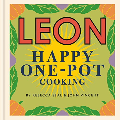 Happy Leons: LEON Happy One-pot Cooking (English Edition)