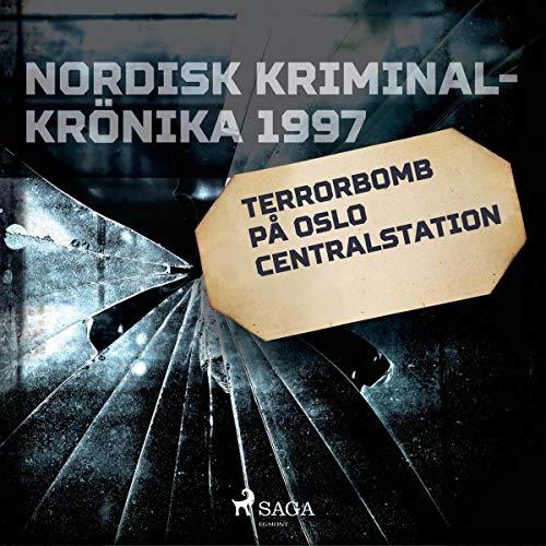 Terrorbomb på Oslo Centralstation cover art