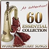 At Attention ! 60 World Military Song a Essential Collection