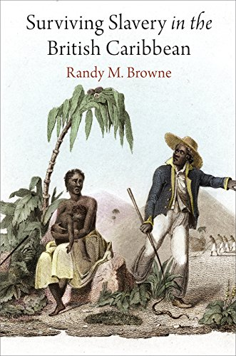 Compare Textbook Prices for Surviving Slavery in the British Caribbean Early American Studies  ISBN 9780812224634 by Browne, Randy M.