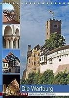 Die Wartburg - Weltkulturerbe in Thueringen (Tischkalender 2022 DIN A5 hoch): Fotografischer Besuch auf der Wartburg (Planer, 14 Seiten )