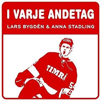 I varje andetag - en hyllning till Timrå IK