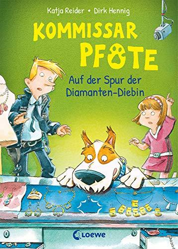 Kommissar Pfote 2 - Auf der Spur der Diamanten-Diebin: Polizei-Buch für Erstleser ab 6 Jahre (German Edition)