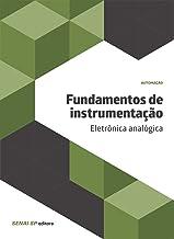 Fundamentos de instrumentação: Eletrônica analógica
