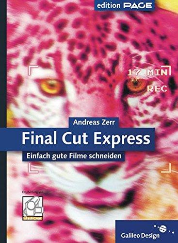 Final Cut Express: Einfach gute Filme schneiden